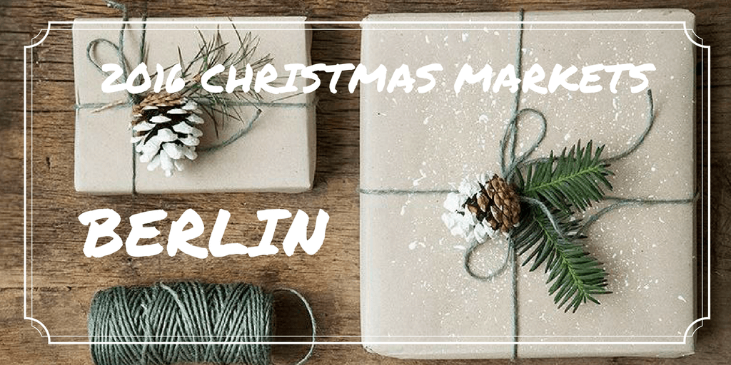 2016 Chrismas markets Berlin